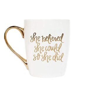 she believed she could so she did gift mug